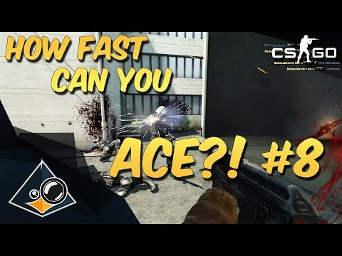 CS:GO - How fast can you ACE?! #8