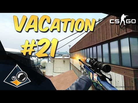 CS:GO - VACation #21