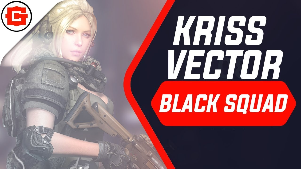 KRISS VECTOR POWER - BLACK SQUAD