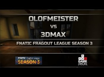 Fnatic FragOut League Season 3: olofmeister vs. 3DMAX
