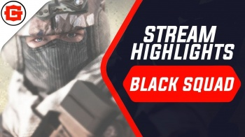 BLACK SQUAD 4GAME STREAM Highlights